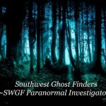 Southwest Ghost Finders