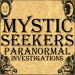 Mystic Seekers Paranormal and Research