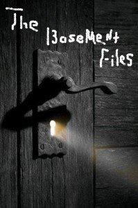 The Basement Files