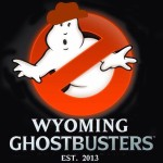 WYOMING GHOSTBUSTERS