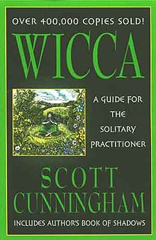 Cover of Wicca: A Guide for the Solitary Practitioner, Cunningham's most successful book
