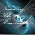 Neverending Life Paranormal